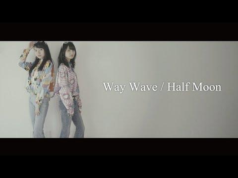, title : 'WAY WAVE / Half Moon #WayWave #SOUL #FUNK'