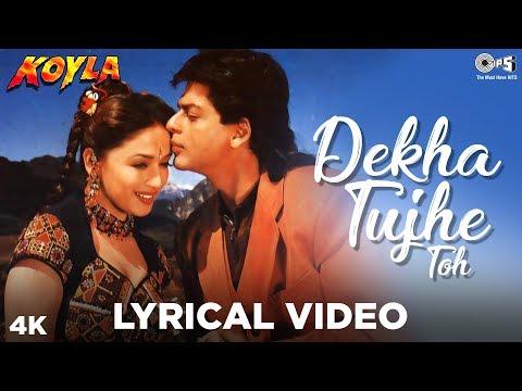 Dekha Tujhe Toh Lyrical - Koyla   Kumar Sanu, Alka Yagnik   Shahrukh & Madhuri