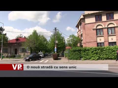 O nouă stradă cu sens unic