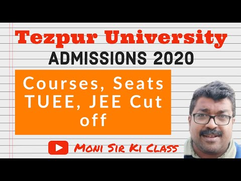 Tezpur University • Admission 2020 | Courses, Seats, TUEE, Cut Off, Fees |