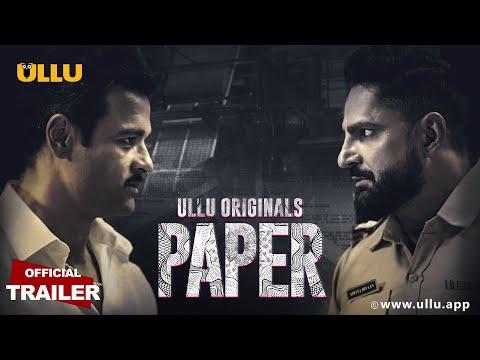 PAPER | Official Trailer | Rohit Bose Roy | Parag Tyagi | ULLU Originals