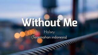 Video Halsey - Without Me (Lyrics Video) MP3, 3GP, MP4, WEBM, AVI, FLV September 2019
