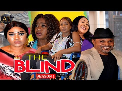 THE BLIND (SEASON 1) || ANEKE TWINS 2018 Ll LATEST 2018 BLOCKBUSTER NOLLYWOOD MOVIES