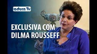 Programa ADURN TV 97 - Entrevista exclusiva com Dilma Rousseff