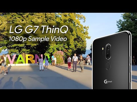 LG G7 ThinQ 1080p Sample Video
