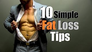 10 Simple Fat Loss Tips | How To Stick To A Diet