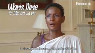 Fleur Du Désert : Interviews De Waris Dirie Et De Liya Kebede