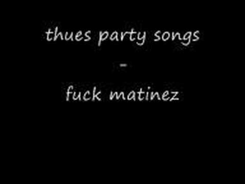Thues Party Songs - Fuck Martinez
