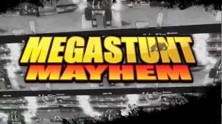 MEGASTUNT™ Mayhem YouTube video