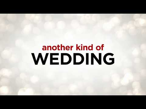 Another Kind of Wedding - Festival Trailer