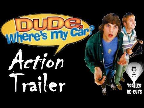 Dude, Where's My Car? (2000) Action Trailer Recut