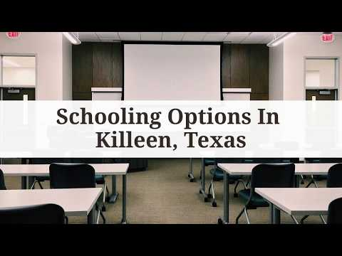 Schooling Options In Killeen, Texas