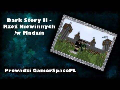 [Escape] Dark Story II - Rzeź Niewinnych /w Madzia