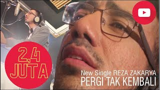 """Video New Single REZA ZAKARYA """"PERGI TAK KEMBALI"""" MP3, 3GP, MP4, WEBM, AVI, FLV Oktober 2018"""