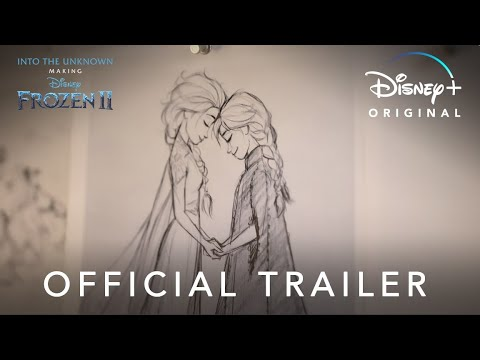 Into the Unknown: Making Frozen 2 | Official Trailer | Disney+