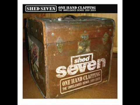 Shed Seven –  No One Wants To Know You When You're Down And Out