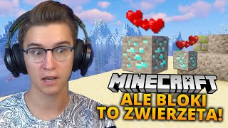 Video MINECRAFT, ale BLOKI ŻYJĄ I SĄ ZWIERZĘTAMI | Sheo i Julka Żugaj MP3, 3GP, MP4, WEBM, AVI, FLV September 2019