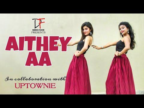 Aithey Aa - Bharat   Salman Khan & Katrina Kaif   ft. Uptownie   Dance Flick
