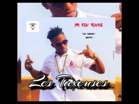 Mr Feu Rouge - les taxeuses( Prod_by_Infinity)