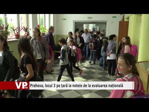 Prahova, locul 3 pe țară la notele de la evaluarea națională