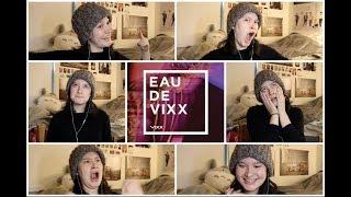 Eau De Vixx Album First Listen