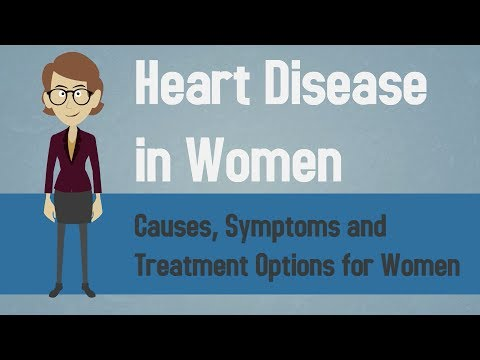 Heart Disease in Women - Causes, Symptoms and Treatment Options for Women