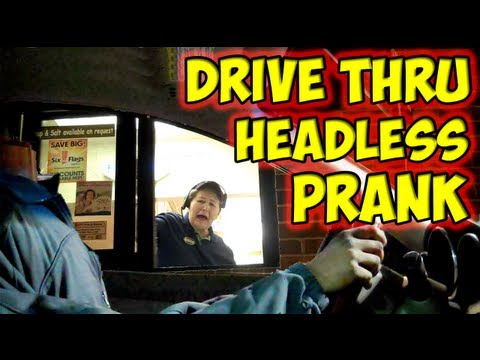 Headless Prank Drive Thru