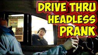 Drive Through Headless Prank so famous