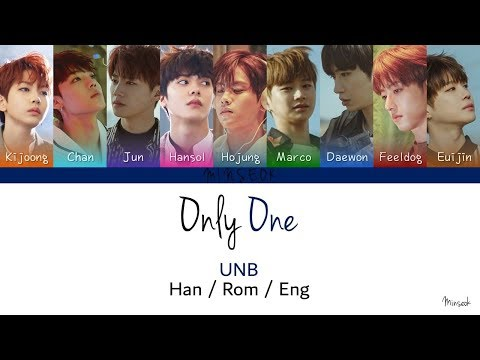 UNB (유앤비) - Only One (Color Coded/Han/Rom/Eng Lyrics)
