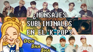 "¡Hola Donshasheros!Espero y les guste esta nueva seccion que se abrera en el canal a partir de hoy ""Videos Random""...Pidan en los comentarios si quieren que hagamos ""¿Mensajes Subliminales en el K-POP?  Parte 2"" o alguna otra cosa, con gusto lo haremos n.nDenle Like, suscribanse para seguir viendo vídeos así.""Vídeo sin fines de ofender a ningún fan o a los mismos cantantes del grupo, solo es para divertir y nada mas, si no tienes sentido del humor simplemente no lo veas, gracias.""Pagina del cara de libro: https://es-la.facebook.com/DonShaShajejeje/Copyright Disclaimer Under Section 107 of the Copyright Act 1976, allowance is made for ""fair use"" for purposes such as criticism, comment, news reporting, teaching, scholarship, and research. Fair use is a use permitted by copyright statute that might otherwise be infringing. Non-profit, educational or personal use tips the balance in favor of fair use"""