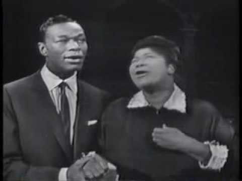 Steal Away-Mahalia Jackson & Nat King Cole