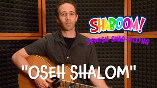 Oseh Shalom: Learn the Jewish prayer for peace (lyrics video)