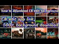 How to Download 500+ HD BACKGROUND For Editing || All CB EDITS BACKGROUND|| HD Manipulat