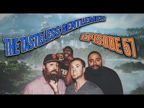 The Tasteless Gentlemen Podcast – Episode 57