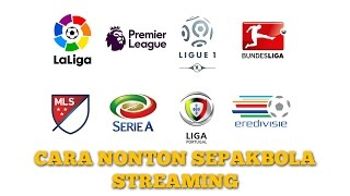 Nonton Cara Nonton Streaming Sepakbola Gratis Film Subtitle Indonesia Streaming Movie Download