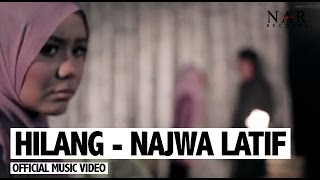 Najwa Latif  - Hilang (Official Music Video)