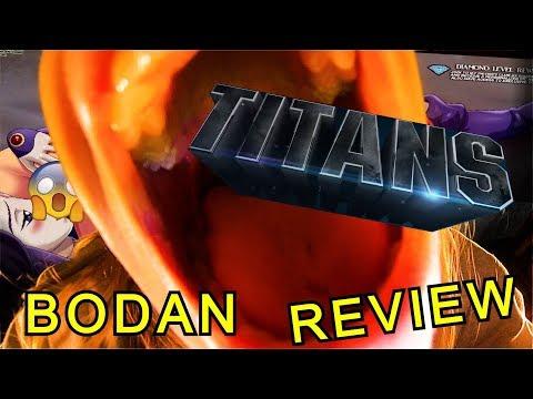TITANS 2018 BODAN REVIEW