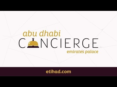 Abu Dhabi Concierge - Luxury Holiday - Etihad Airways - Emir