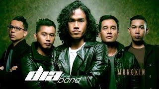 Video Mungkin - Dia Band (Official Music Video) MP3, 3GP, MP4, WEBM, AVI, FLV Mei 2017