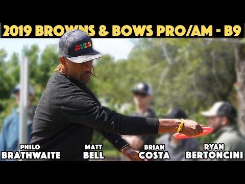 2019 Browns & Bows Pro/AM - Brathwaite, Bell, Costa, Bertoncini - Back 9 видео