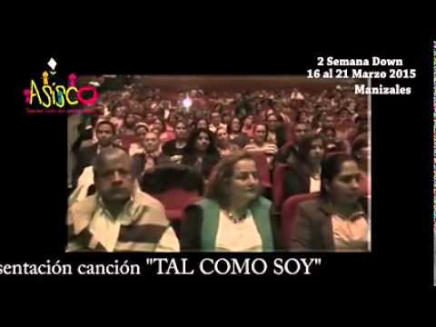 Watch video Tal como soy - Cancion Homenaje Síndrome de Down