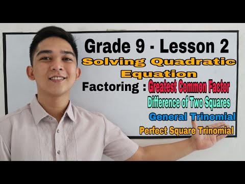Grade 9 : Lesson 2 -  Solving Quadratic Equation by Factoring