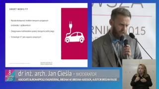 SMART CITY - prezentacja Jana Ciśeli w ramach 6 Forum Rozwoju Mazowsza