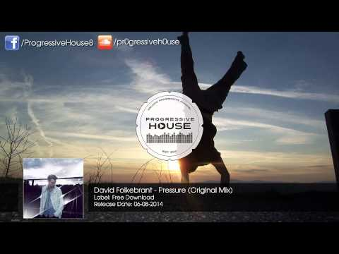 David Folkebrant - Pressure (Original Mix) [Free Download]