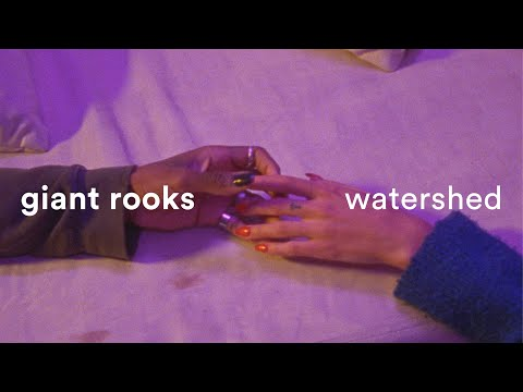 Giant Rooks - Watershed (Official Video)