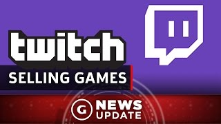 You Can Now Buy Games From Twitch - GS News Update by GameSpot