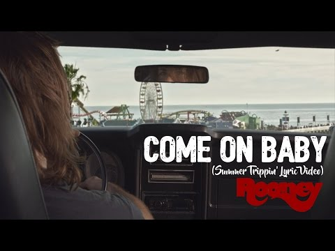 Come on Baby (Summer Trippin' Lyric Video)