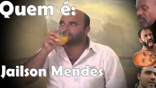Quem é Jailson Mendes??? Você ainda não sabe??? Assista o vídeo e aprenda quem é ele, mas cuidado, as cenas de