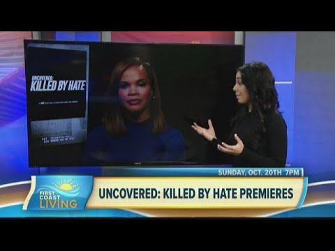 Two Hour Special Premiere of 'Uncovered: Killed By Hate' on Oxygen (FCL Oct. 14)