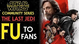 Video Why Star Wars: The Last Jedi Is INSULTING To Fans MP3, 3GP, MP4, WEBM, AVI, FLV Agustus 2018